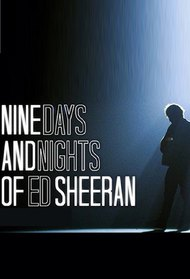 Nine Days and Nights of Ed Sheeran