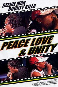 Beenie Man & Bounty Killa: Peace Love & Unity