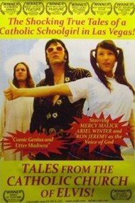Tales from the Catholic Church of Elvis!
