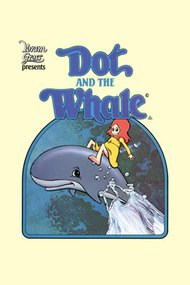 Dot and the Whale