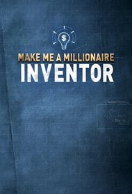 Make Me a Millionaire Inventor (US)