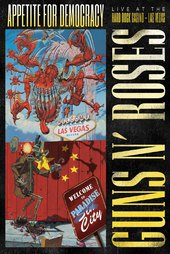 Guns N' Roses: Appetite for Democracy