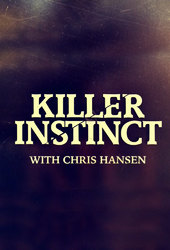 Killer Instinct with Chris Hansen