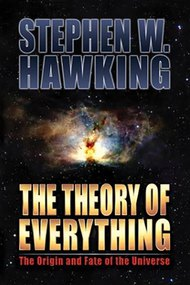 Stephen Hawking and The Theory Of Everything