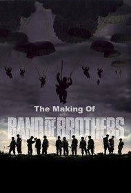 The Making of 'Band of Brothers'