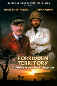 Forbidden Territory: Stanley's Search for Livingstone