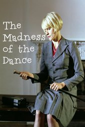 The Madness of the Dance