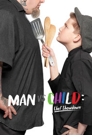 Man vs. Child: Chef Showdown