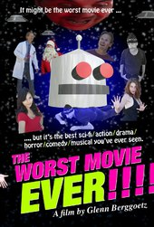 The Worst Movie Ever!