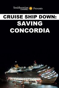 Cruise Ship Down: Saving Concordia