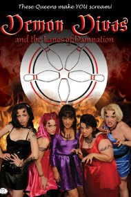Demon Divas and the Lanes of Damnation