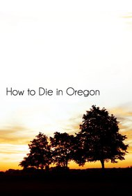 How to Die in Oregon