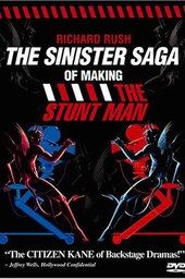The Sinister Saga of Making The Stunt Man