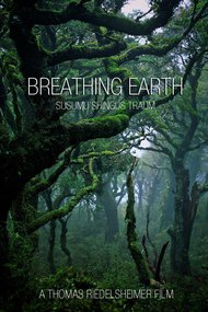 Breathing Earth - Susumu Shingu's Dream