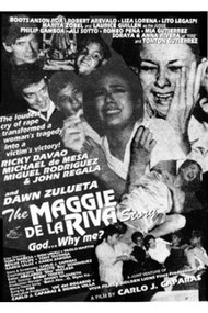 The Maggie dela Riva Story (God... Why Me?)