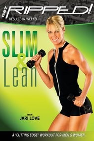 Get Ripped! with Jari Love: Slim & Lean