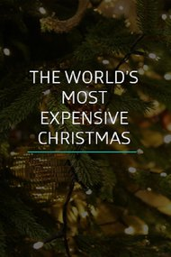 The World's Most Expensive Christmas
