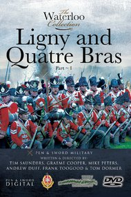 The Waterloo Collection: Ligny and Quatre Bras - Part 1