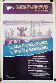 The Beer Drinker's Guide to Fitness and Filmmaking