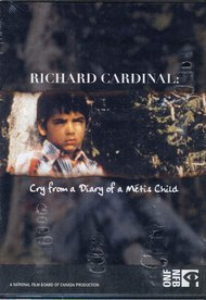 Richard Cardinal: Cry from a Diary of a Métis Child