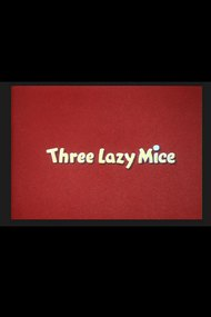 Three Lazy Mice