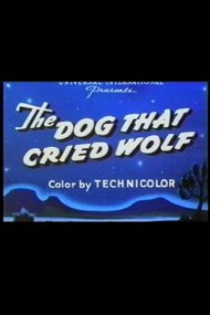 The Dog That Cried Wolf