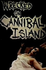 Wrecked on Cannibal Island