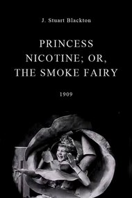 Princess Nicotine; or, The Smoke Fairy