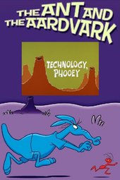 Technology, Phooey