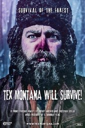 Tex Montana Will Survive!
