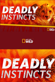 Deadly Instincts