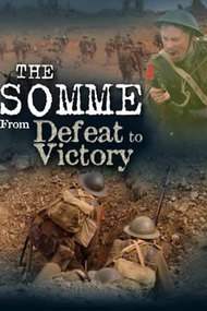 The Somme: From Defeat to Victory
