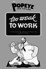 Too Weak to Work