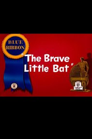 The Brave Little Bat