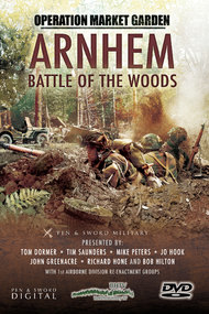 Operation Market Garden: Arnhem - Battle of the Woods