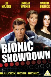 Bionic Showdown: The Six Million Dollar Man and the Bionic Woman