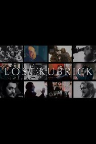 Lost Kubrick: The Unfinished Films of Stanley Kubrick