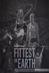 Fittest On Earth (The Story of the 2015 Reebok CrossFit Games)