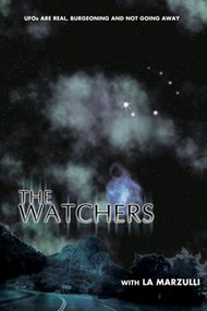 Watchers 1: UFOs are Real, Burgeoning, and Not Going Away