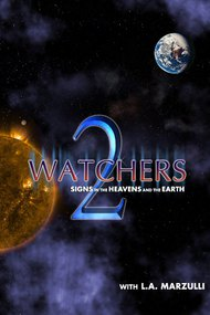 Watchers 2: Signs in the Heavens and the Earth