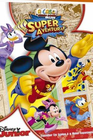 A Casa do Mickey Mouse: Super Aventura!