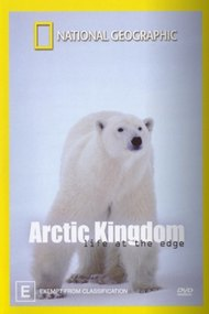 National Geographic - Arctic Kingdom: Life at the edge