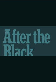 After the Black