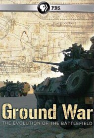 Ground War: The Evolution of the Battlefield