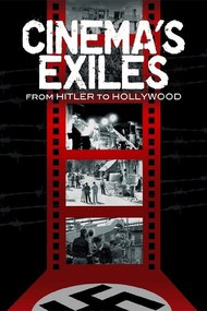 Cinema's Exiles: From Hitler to Hollywood