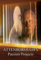 Attenborough's Passion Projects
