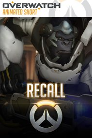 Overwatch Animated Short: Recall