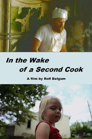 In the Wake of a Second Cook
