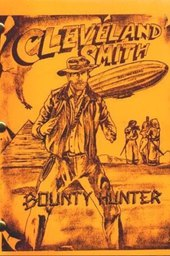 Cleveland Smith, Bounty Hunter