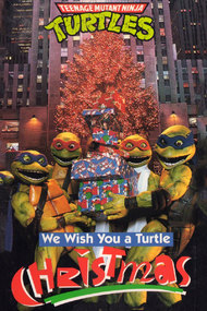 Teenage Mutant Ninja Turtles: We Wish You a Turtle Christmas